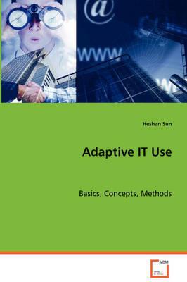 Adaptive It Use