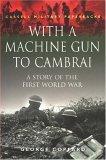 With a Machine Gun to Cambrai