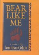 Bear Like Me