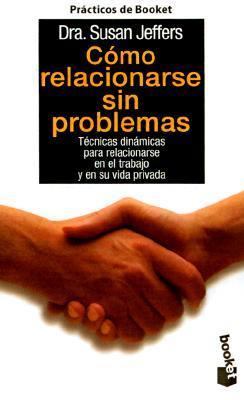 Como Relacionarse Sin Problemas