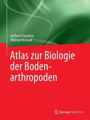 Atlas Zur Biologie Der Bodenarthropoden