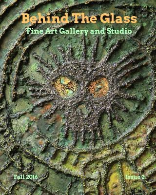 Behind the Glassfine Art Galleryissue #2