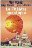 Théâtre quantique ...