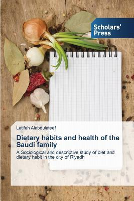 Dietary habits and health of the Saudi family