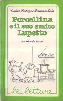 Porcellina e il suo amico Lupetto