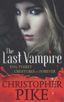 Last Vampire Volume 03: Evil Thirst and Creatures Of Forever (5 and 6)