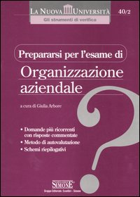 Prepararsi per l'esame di organizzazione aziendale