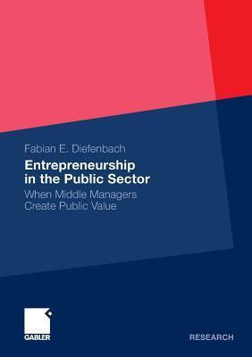 Entrepreneurship in the Public Sector