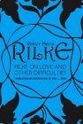 Rilke on Love and Ot...
