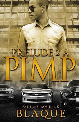 Prelude 2 a Pimp