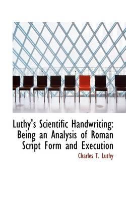 Luthy's Scientific Handwriting