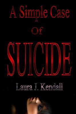 A Simple Case of Suicide