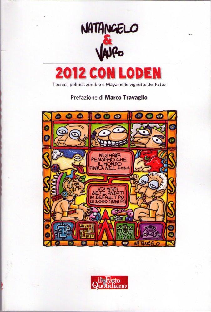 2012 con Loden