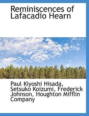 Reminiscences of Lafacadio Hearn