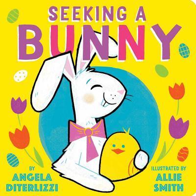 Seeking a bunny. Board book