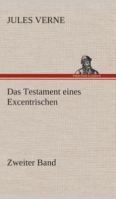 Das Testament eines Excentrischen