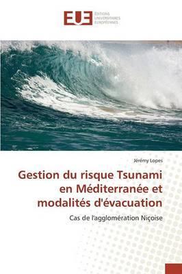 Gestion du Risque Tsunami en Mediterranee et Modalites d'Evacuation