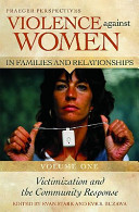 Violence Against Women in Families and Relationships: Victimization and the community response