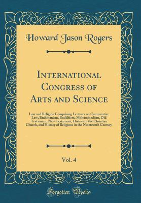 International Congress of Arts and Science, Vol. 4