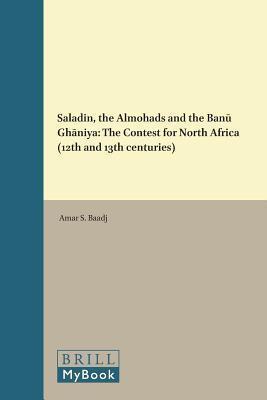 Saladin, the Almohads and the Banu Ghaniya