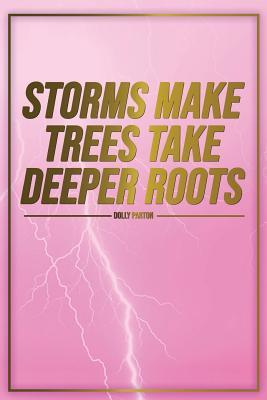 Storms Make Trees Ta...