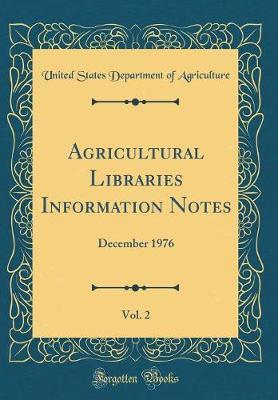 Agricultural Libraries Information Notes, Vol. 2