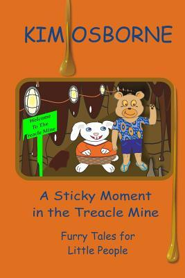 A Sticky Moment in the Treacle Mine