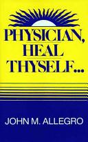 Physician, Heal Thyself--