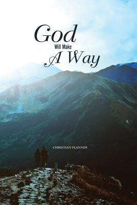 Christian Planner God Will Make a Way