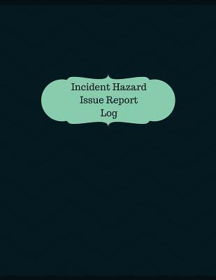 Incident Hazard Issu...
