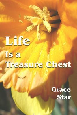 Life Is a Treasure Chest