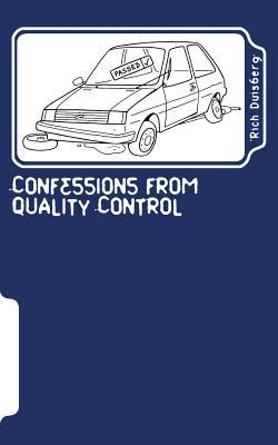 Confessions from Quality Control