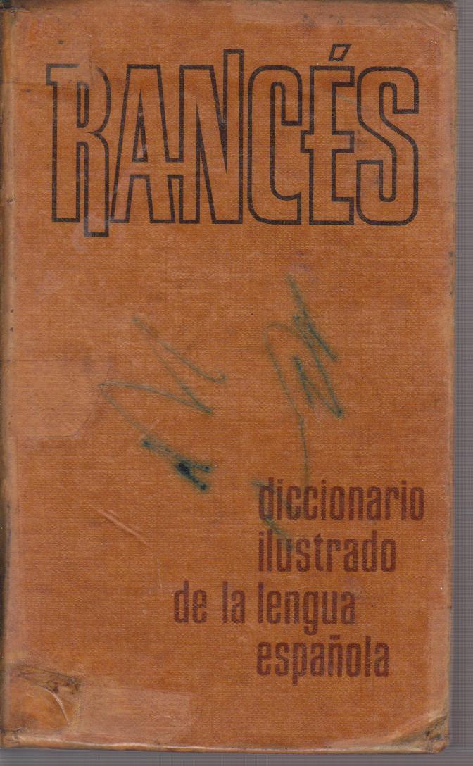 Rancès diccionario ilustrado de la lengua española