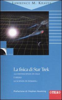 La fisica di Star Tr...
