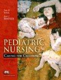 Pediatric Nursing: Essentials Version
