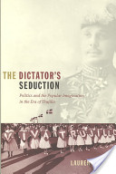 The Dictator's Seduction