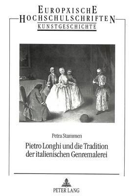 Pietro Longhi und die Tradition der italienischen Genremalerei