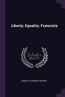 Liberty, Equality, Fraternity