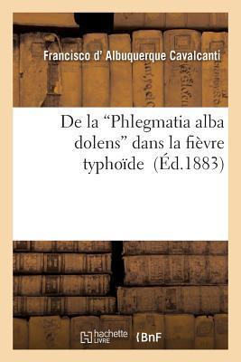 De laPhlegmatia Alba Dolens Dans la Fièvre Typhoide