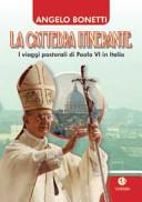 La cattedra itinerante. I viaggi pastorali di Paolo VI in Italia