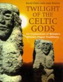 Twilight of the Celtic Gods