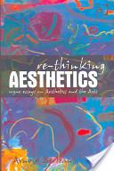 Re-thinking Aesthetics