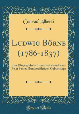 Ludwig Börne (1786-1837)