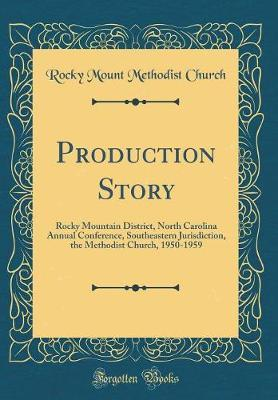 Production Story