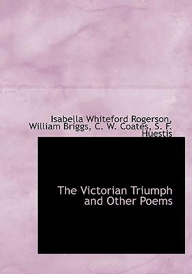 Victorian Triumph and Other Poems