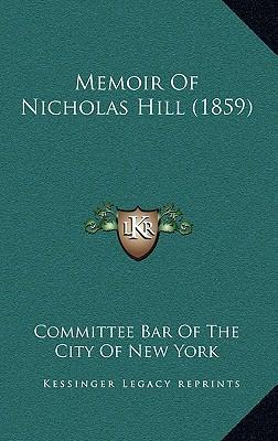 Memoir of Nicholas Hill (1859)