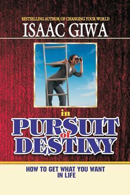 In Pursuit of Destiny