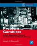Counseling Problem Gamblers and Their Families