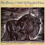 Hoofbeats, Claws & Rippled Fins