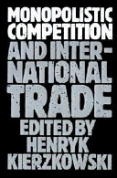 Monopolistic Competition and International Trade